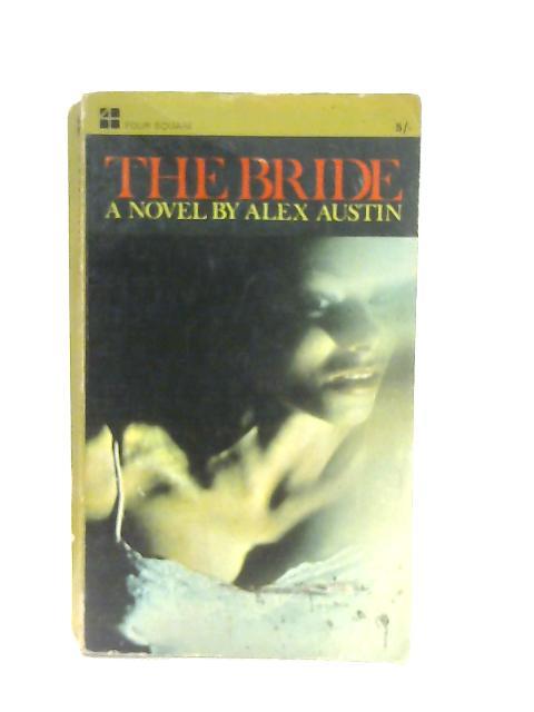 The Bride By Alex Austin