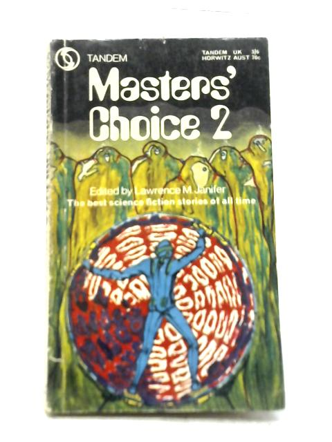 Masters' Choice 2 By Lawrence M Janifer