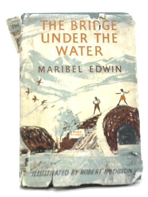 The Bridge Under The Water By Maribel Edwin
