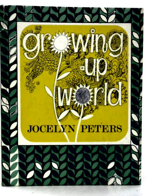 Growing-Up World By J Peters