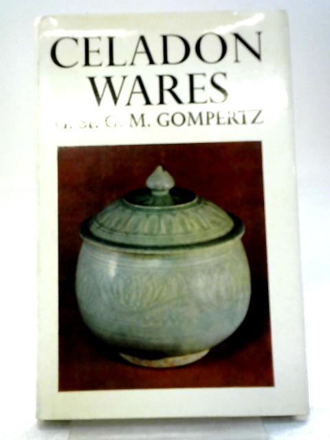 Celadon Wares By G.St.G.M. Gompertz