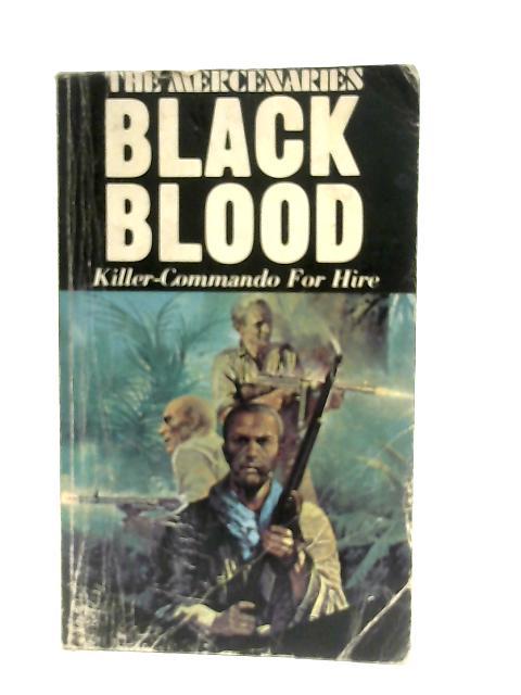 The Mercenaries, Black Blood By Jon Hart