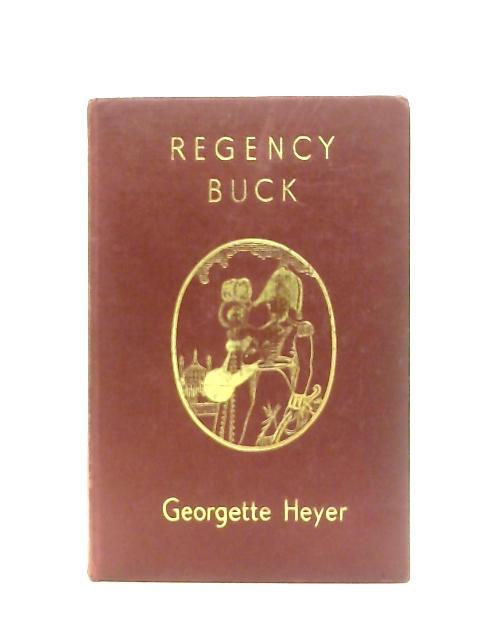 Regency Buck (New Windmill Series.) By Georgette Heyer