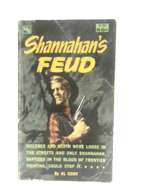 Shannahan's Feud By Al Cody