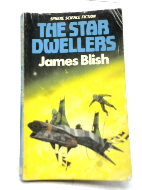 The Star Dwellers By James Blish