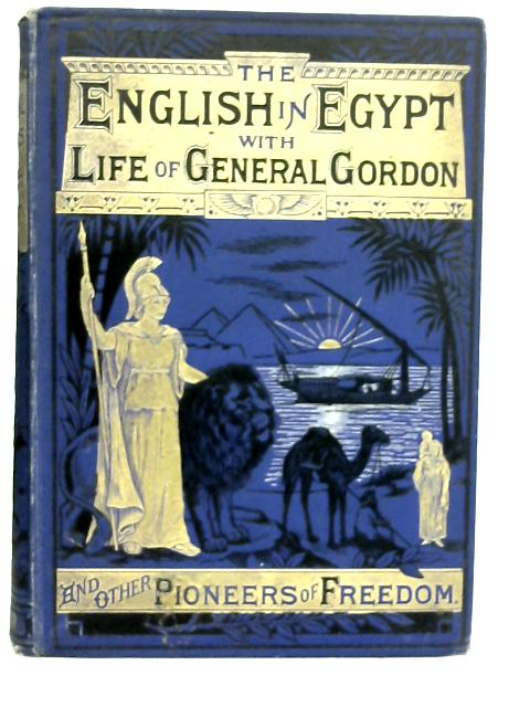 Pictorial Records of the English in Egypt By Unstated