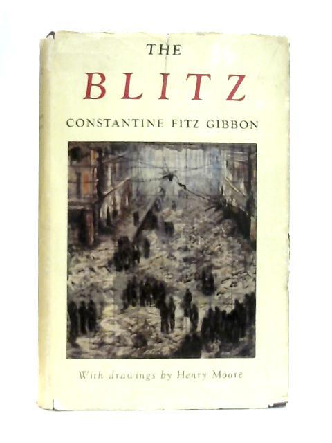 The Blitz By Constantine Fitz Gibbon
