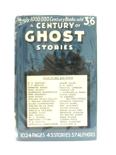 A Century of Ghost Stories By Various