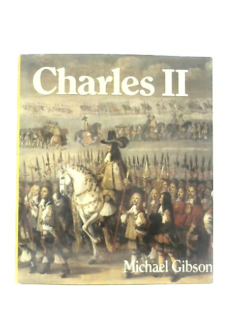 Charles II By Michael Gibson