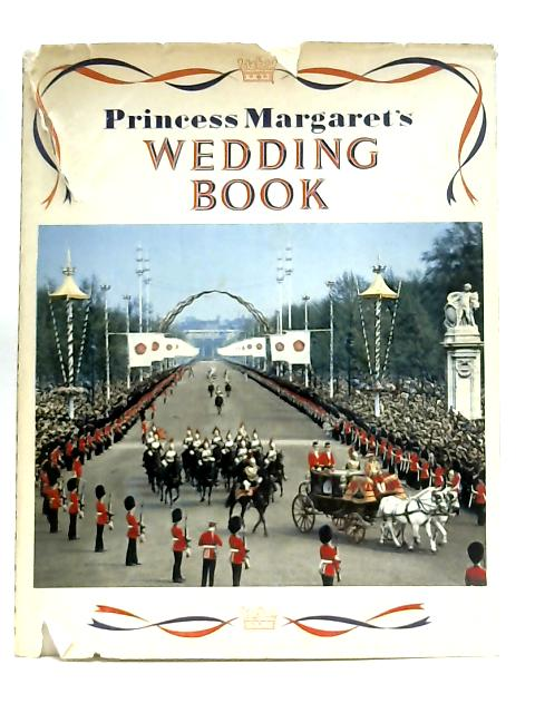 Princess Margaret's Wedding Book By Neil Ferrier