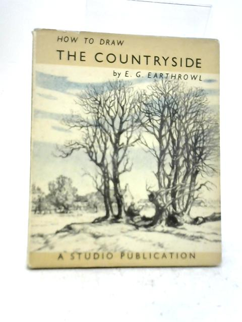 How to Draw The Countryside By E G. Earthrowl