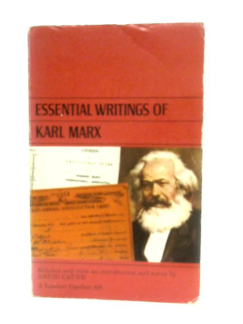 Essential Writings Of Karl Marx By D. Caute