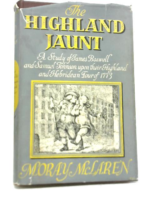 The Highland Jaunt By Moray McLaren