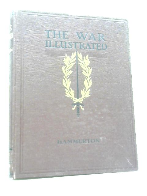 The War Illustrated. Vol II By Sir John Hammerton
