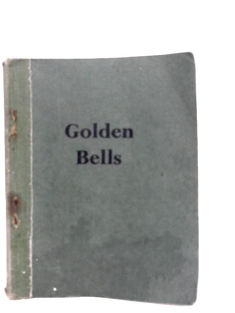 Golden Bells - Hymns for Young People By Unstated