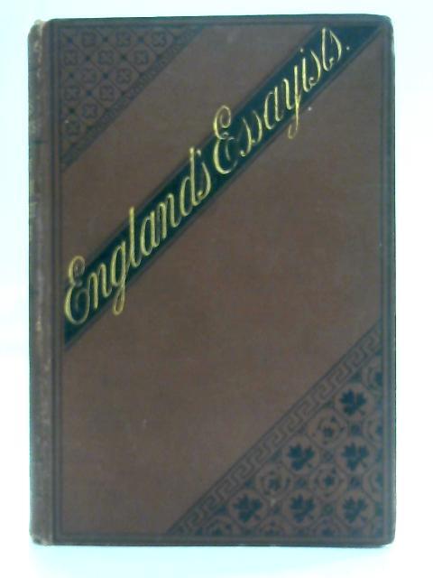 England's Essayists. By Rev. Peter Anton