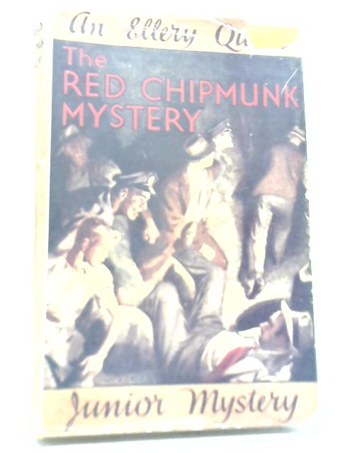 The Red Chipmunk Mystery By Ellery Queen Jr.