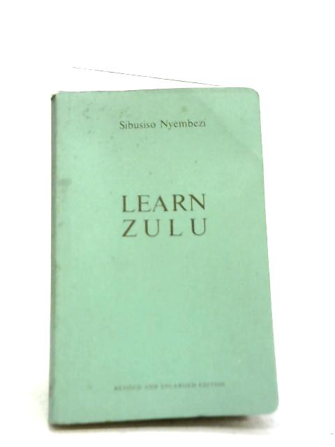 Learn Zulu By C. L. Sibusiso Nyembezi