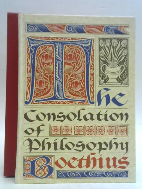 The Consolation of Philosophy. By Boethius (trans V. E. Watts).
