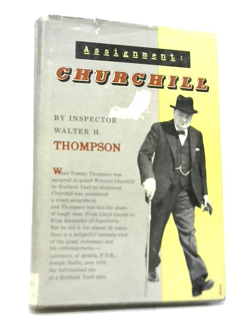 Assignment: Churchill By Inspector Walter Henry Thompson