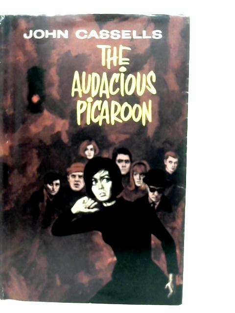 The Audacious Picaroon By John Cassells