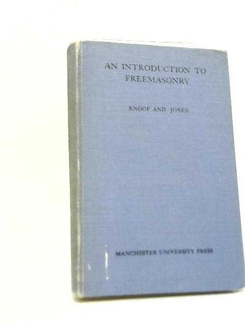 Introduction to Freemasonry By Douglas Knoop