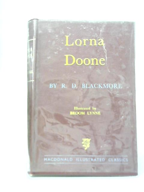 Lorna Doone: A Romance of Exmoor By R.D. Blackmore