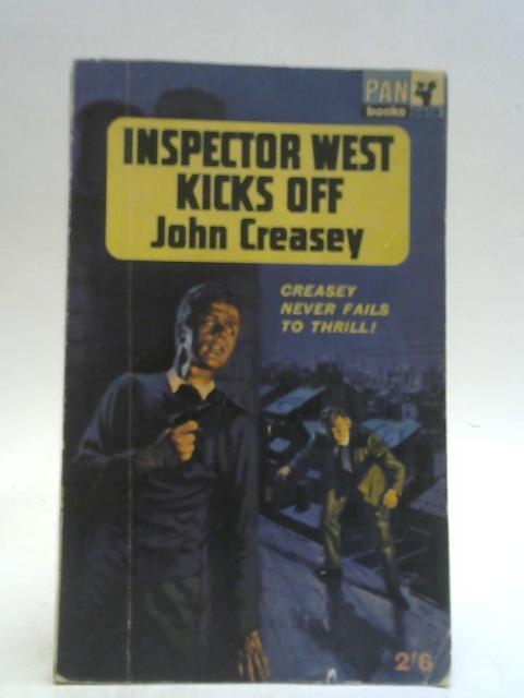 Inspector West Kicks Off By John Creasey