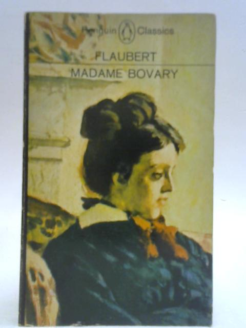 Madame Bovary By G. Flaubert