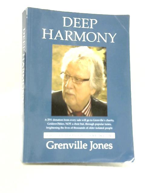 Deep Harmony By Grenville Jones