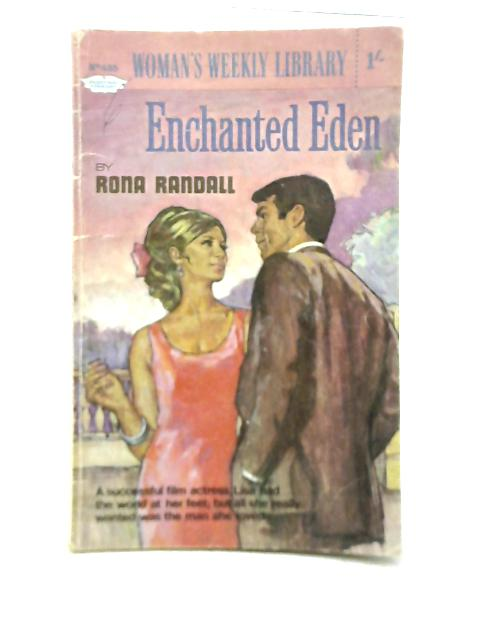 Enchanted Eden, Woman's Weekly Library No.435 By Rona Randall