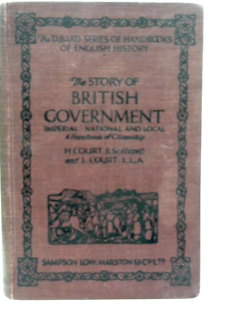 The Story of British Government By H. Court and L. Court