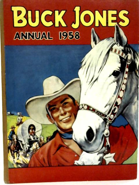 Buck Jones Annual 1958. By Various