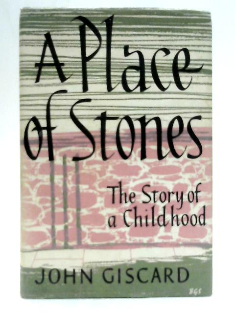 A Place of Stones By John Giscard