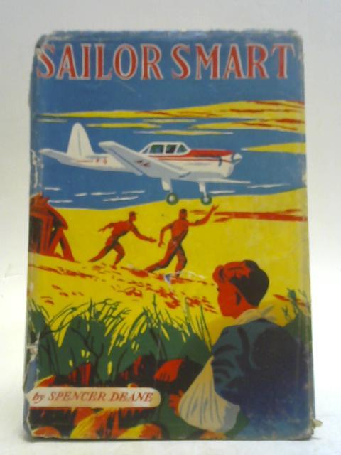 Sailor Smart By Spencer Deane