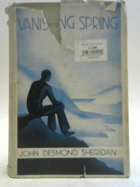 Vanishing Spring By John D. Sheridan