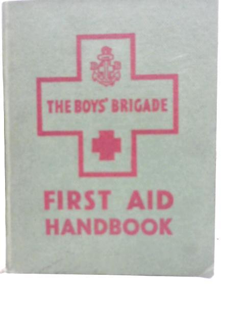 First Aid Handbook By The Boys' Brigade