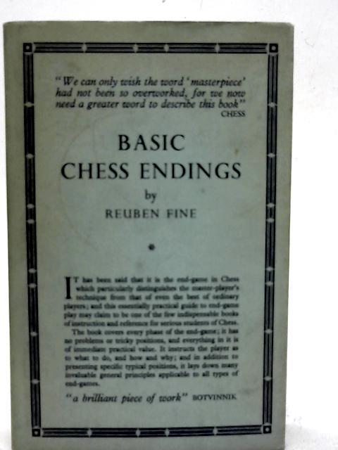 Basic Chess Endings By Reuben Fine