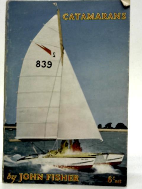 Catamarans By John Fisher