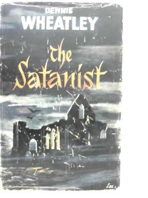 The Satanist By Dennis Wheatley