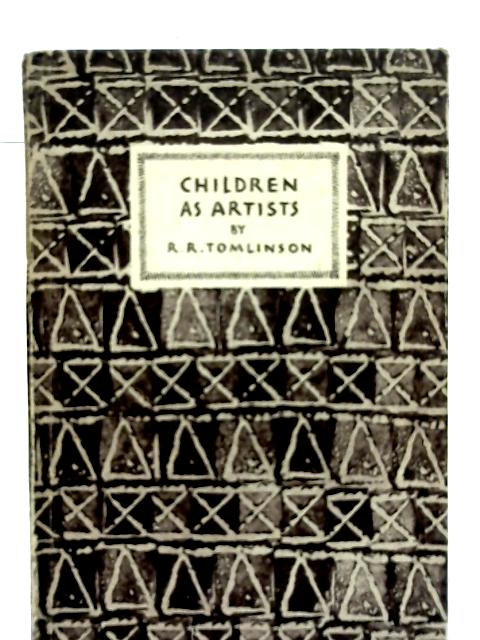 Children as Artists By R. R. Tomlinson