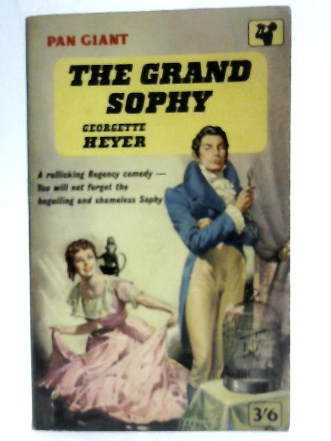 The Grand Sophy (Pan Books M70) By Georgette Heyer