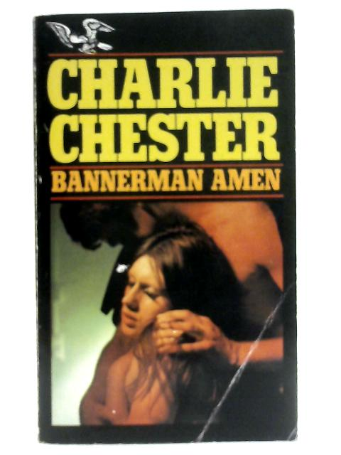 Bannerman Amen By Charlie Chester