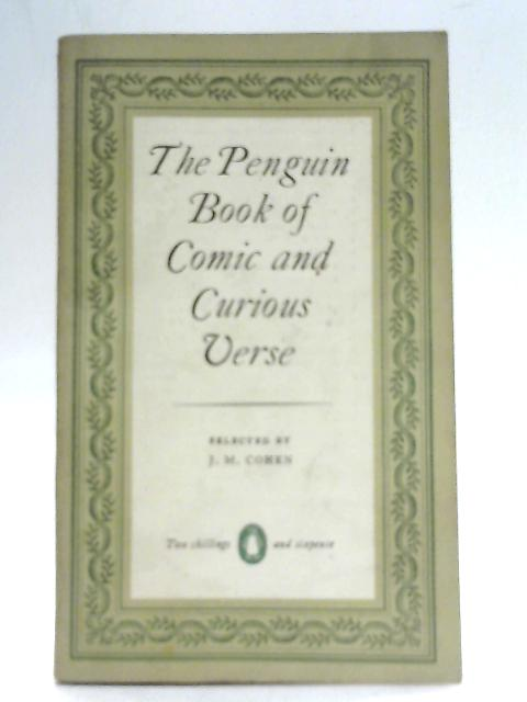 The Penguin Book of Curious Verse By J. M. Cohen (Ed)