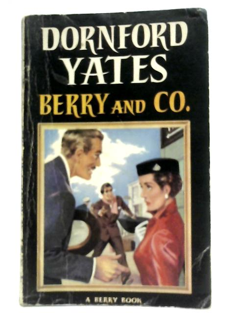 Berry And Co. By Dornford Yates