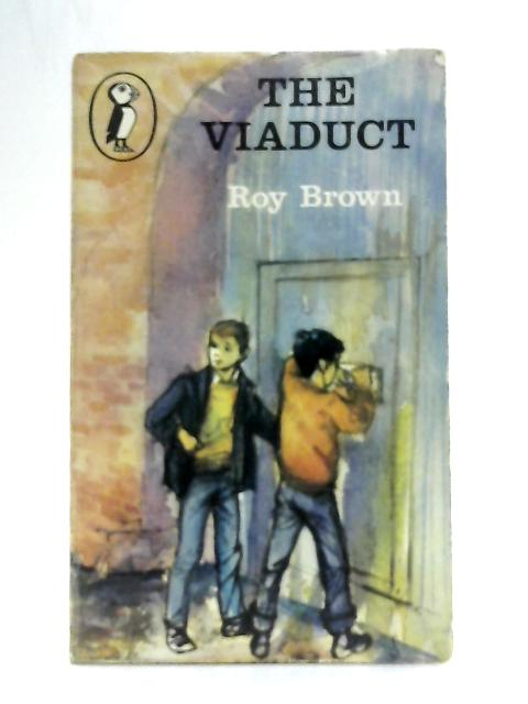 The Viaduct By Roy Brown