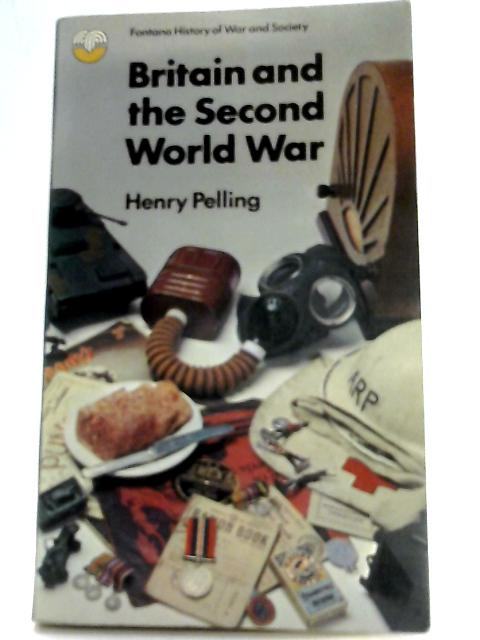Britain and the Second World War By Henry Pelling