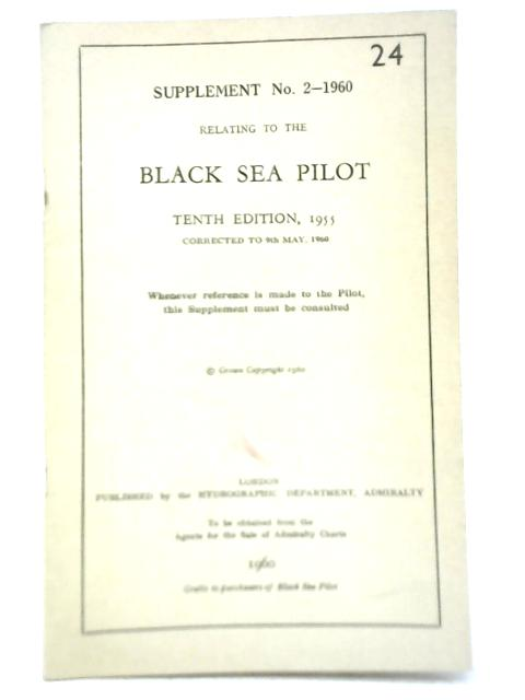 Supplement No.2 Relating to the Black Sea Pilot By Unstated