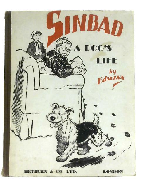 Sinbad, A Dog's Life By Edwina