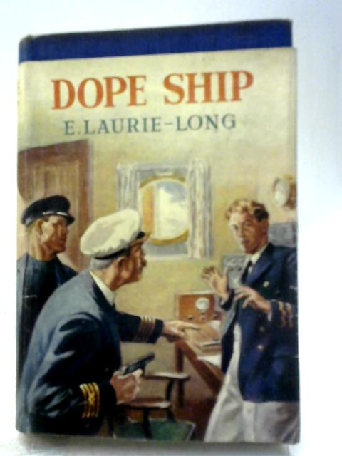 Dope Ship By E. Laurie - Long